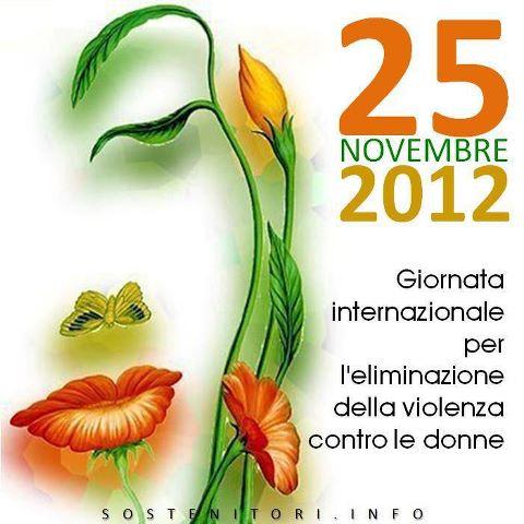25 novembre 2012   Giornata contro la violenza sulle donne