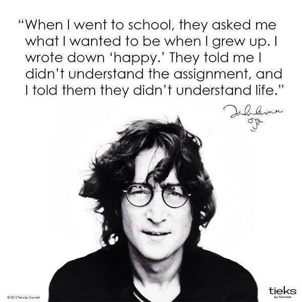 John Lennon  -  life and happiness
