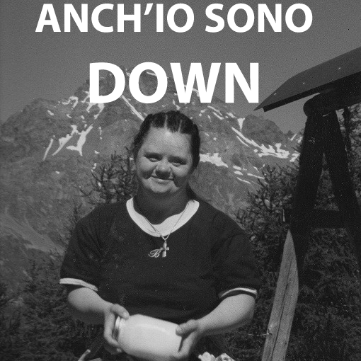 Anch'io sono Down - Cristina Acquistapace