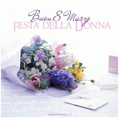 Buon 8 marzo - Festa della donna 2013