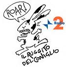 Il ruggito del coniglio - Rai 2 - Radio